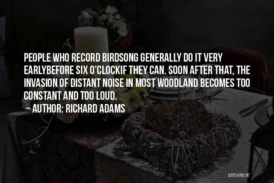 Six O'clock Quotes By Richard Adams