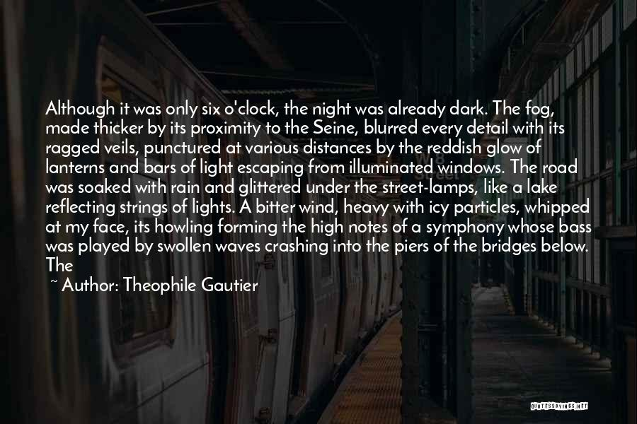 Six O'clock Quotes By Theophile Gautier