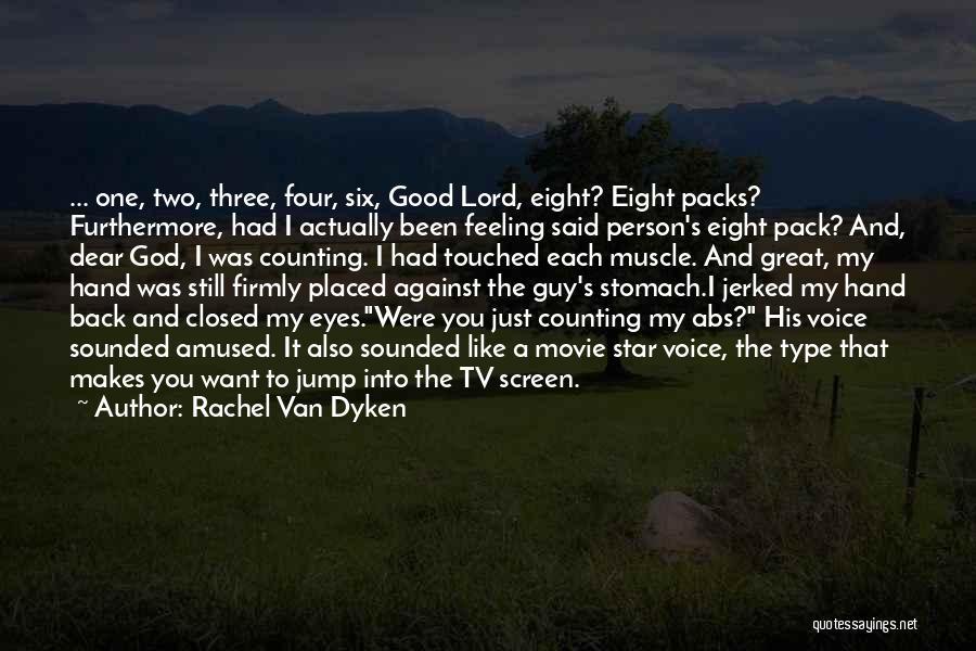 Six Packs Abs Quotes By Rachel Van Dyken