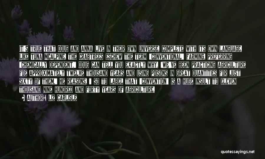 Sixty Nine Quotes By Liz Carlisle