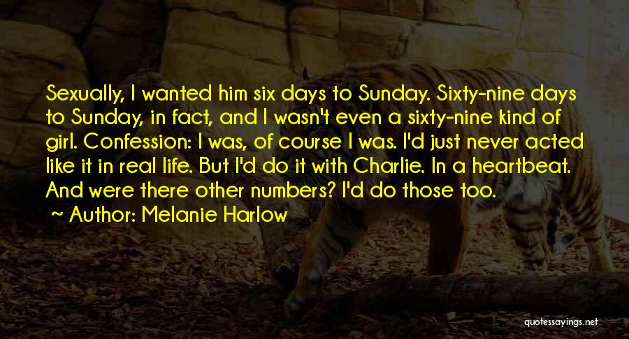 Sixty Nine Quotes By Melanie Harlow