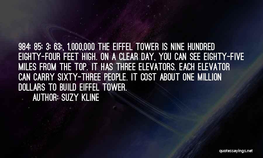 Sixty Nine Quotes By Suzy Kline