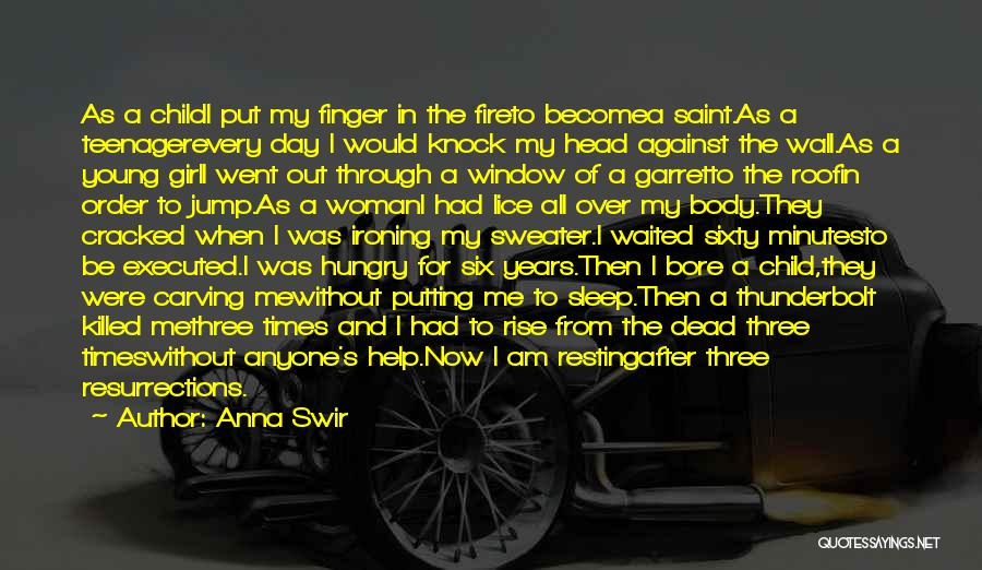 Sixty Years Young Quotes By Anna Swir