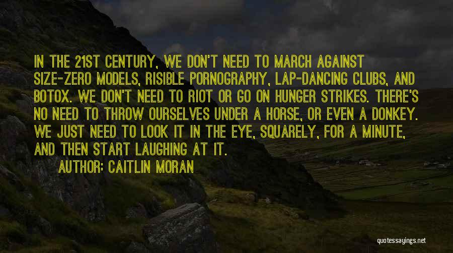 Size 0 Models Quotes By Caitlin Moran