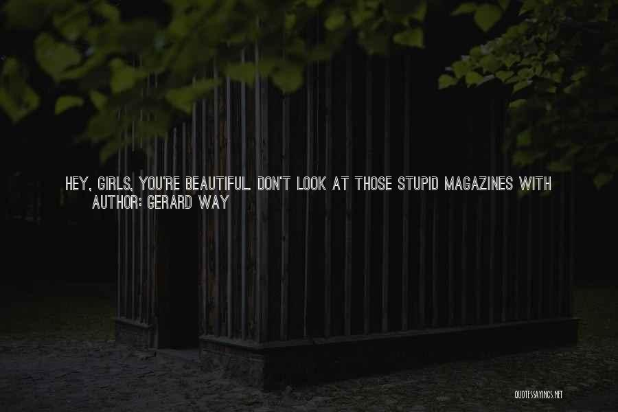 Size 0 Models Quotes By Gerard Way