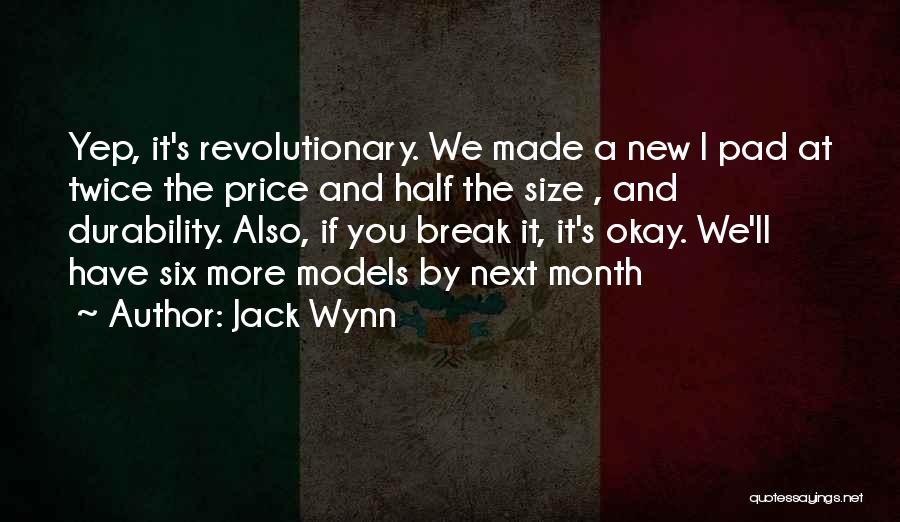 Size 0 Models Quotes By Jack Wynn