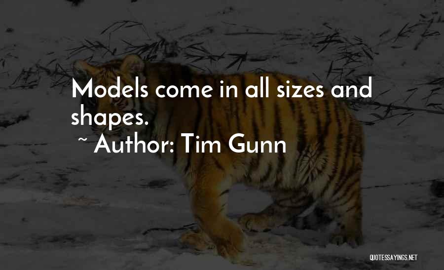 Size 0 Models Quotes By Tim Gunn