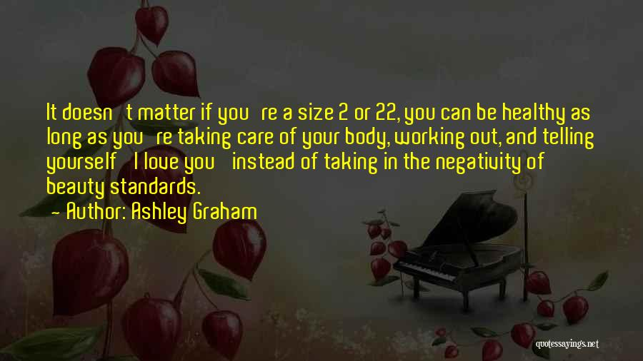 Size And Beauty Quotes By Ashley Graham