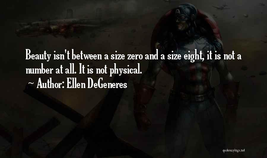 Size And Beauty Quotes By Ellen DeGeneres