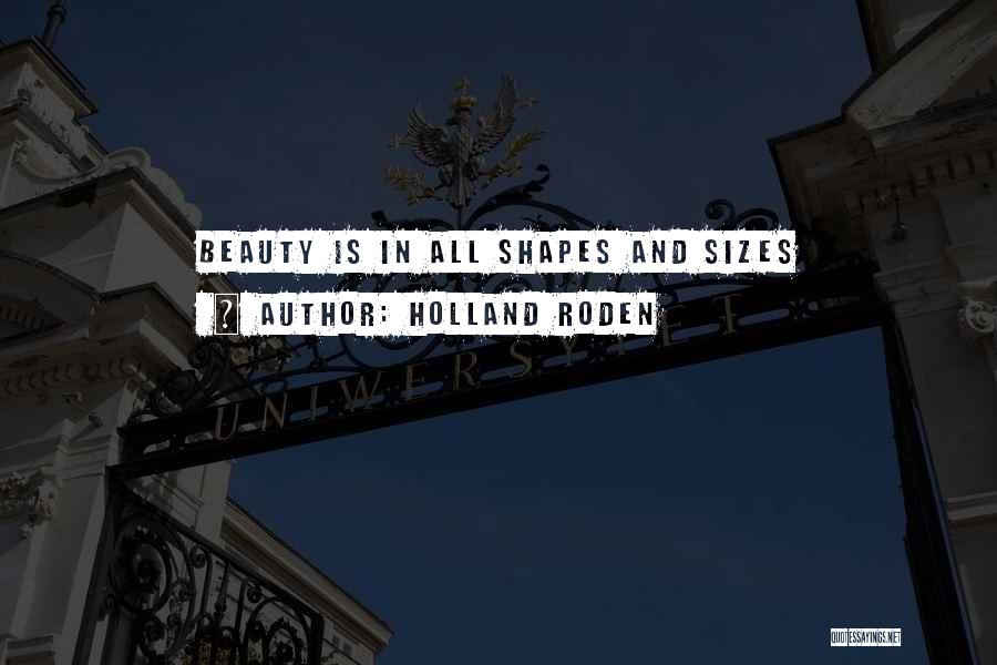 Size And Beauty Quotes By Holland Roden