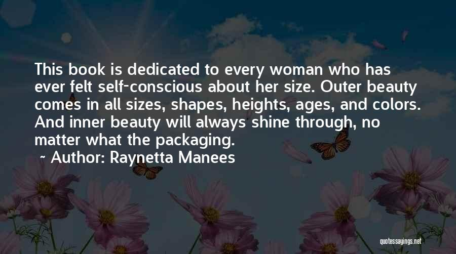 Size And Beauty Quotes By Raynetta Manees