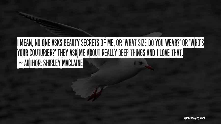 Size And Beauty Quotes By Shirley Maclaine