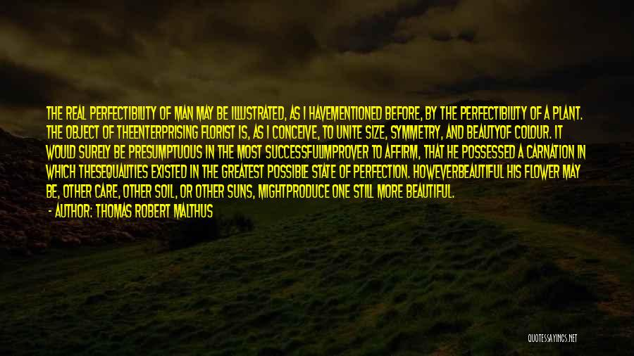 Size And Beauty Quotes By Thomas Robert Malthus