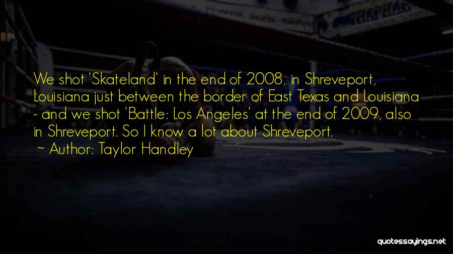 Skateland Quotes By Taylor Handley
