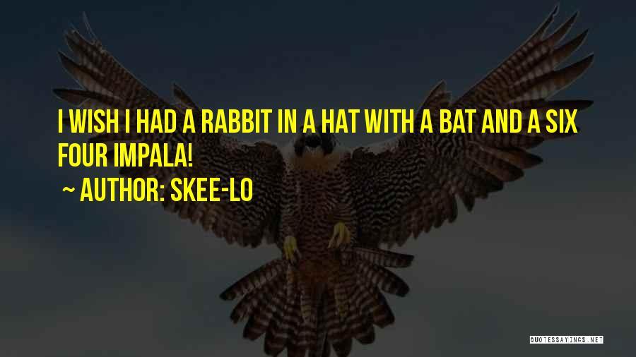 Skee-Lo Quotes 338813