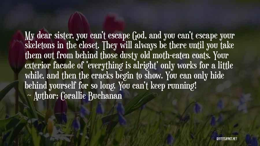 Skeletons In Your Closet Quotes By Corallie Buchanan