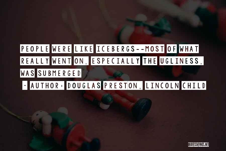 Skeletons In Your Closet Quotes By Douglas Preston, Lincoln Child