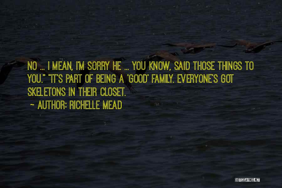 Skeletons In Your Closet Quotes By Richelle Mead