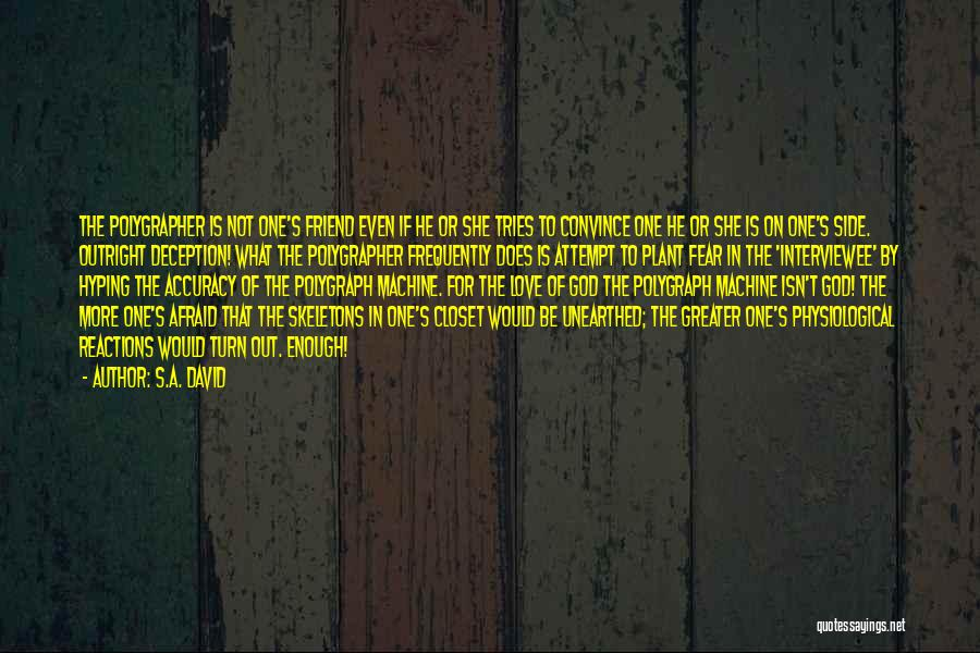 Skeletons In Your Closet Quotes By S.A. David
