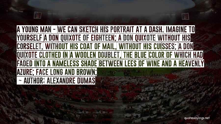 Sketch Quotes By Alexandre Dumas