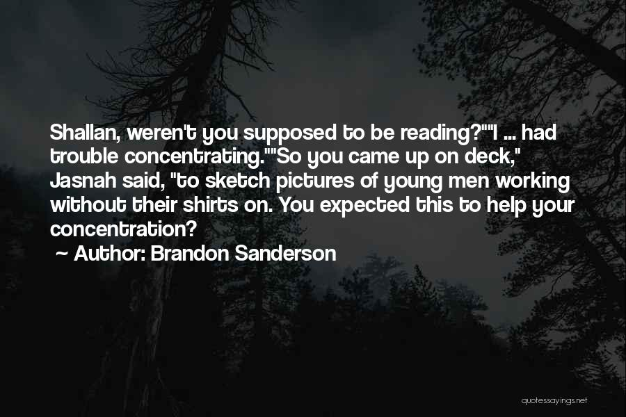 Sketch Quotes By Brandon Sanderson