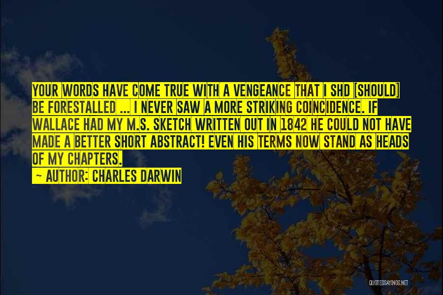 Sketch Quotes By Charles Darwin