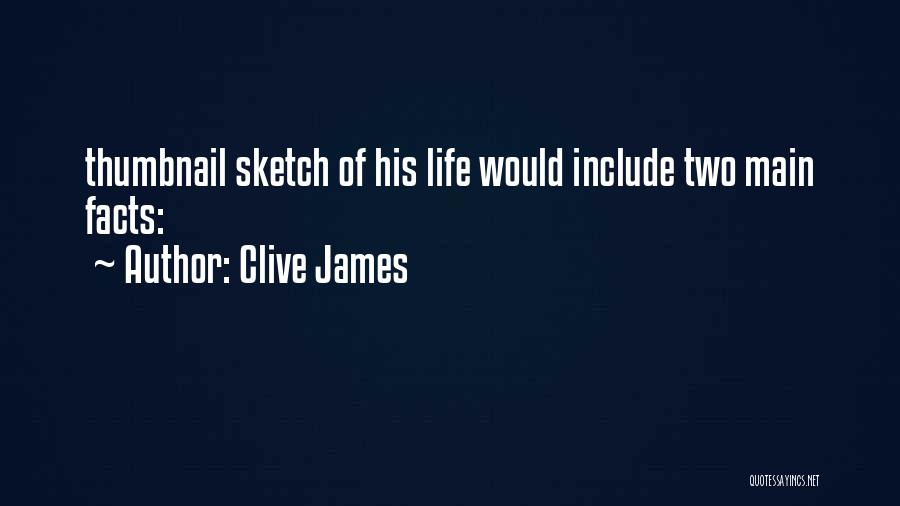 Sketch Quotes By Clive James