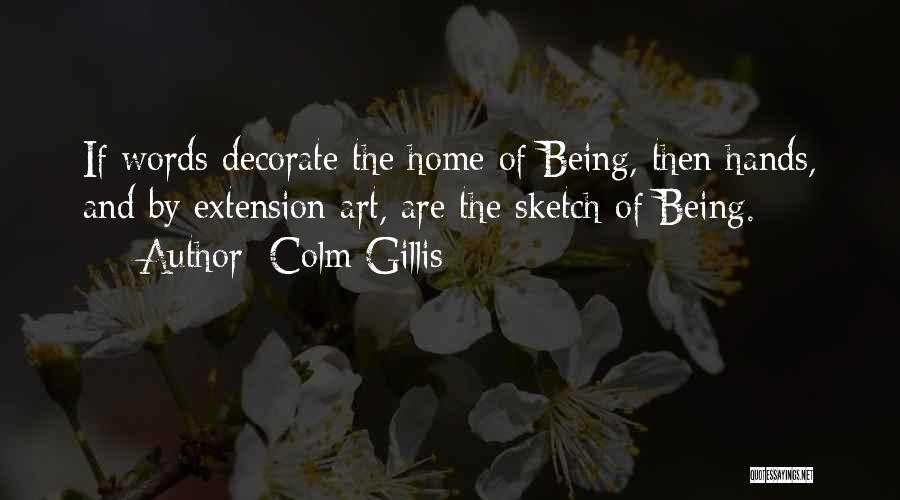 Sketch Quotes By Colm Gillis