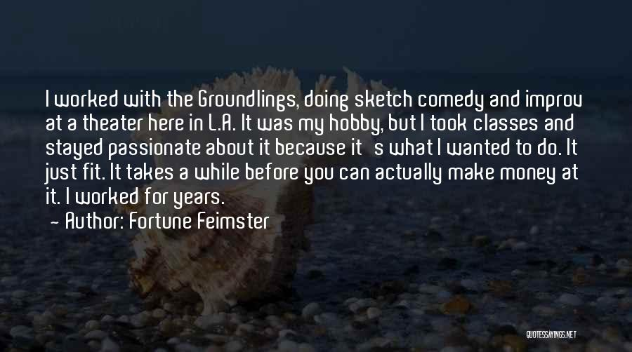 Sketch Quotes By Fortune Feimster