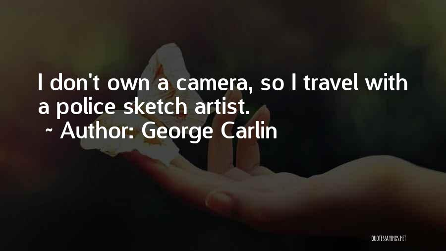 Sketch Quotes By George Carlin