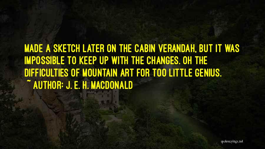 Sketch Quotes By J. E. H. MacDonald
