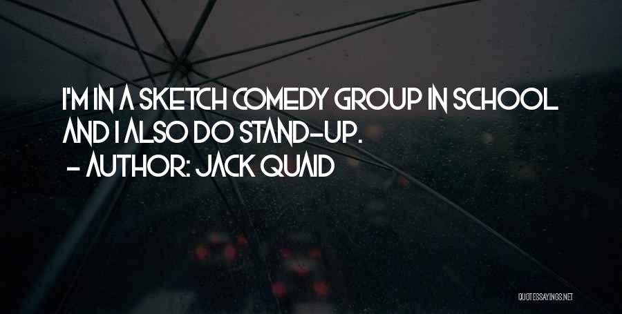 Sketch Quotes By Jack Quaid