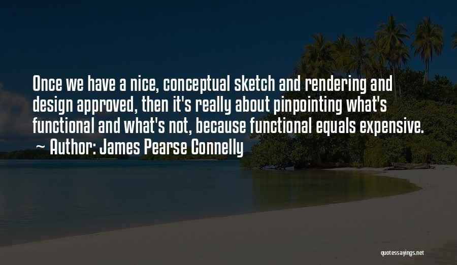 Sketch Quotes By James Pearse Connelly