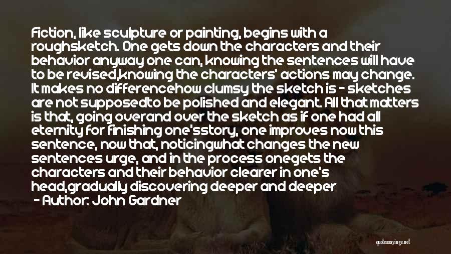 Sketch Quotes By John Gardner