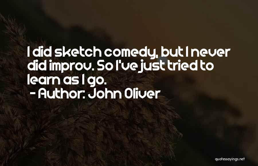 Sketch Quotes By John Oliver