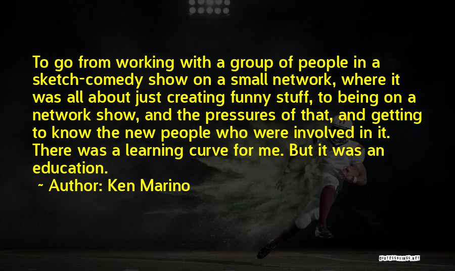 Sketch Quotes By Ken Marino