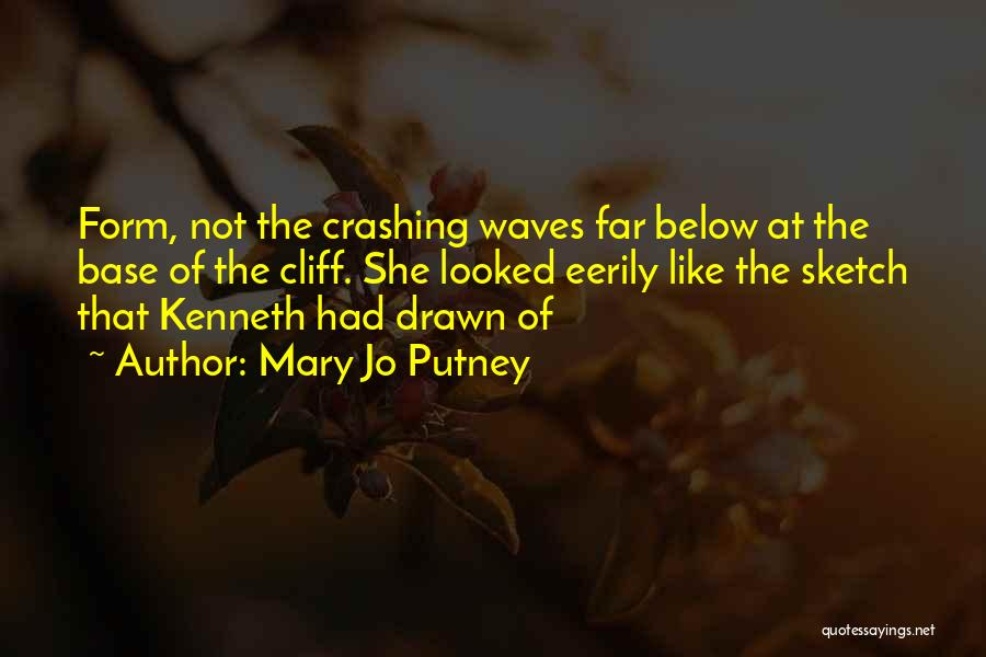 Sketch Quotes By Mary Jo Putney