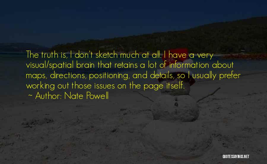 Sketch Quotes By Nate Powell