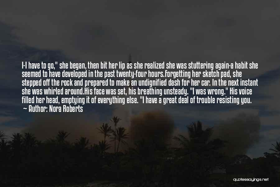 Sketch Quotes By Nora Roberts