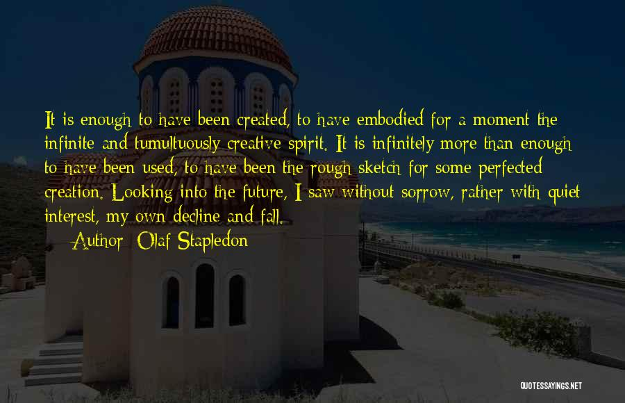 Sketch Quotes By Olaf Stapledon