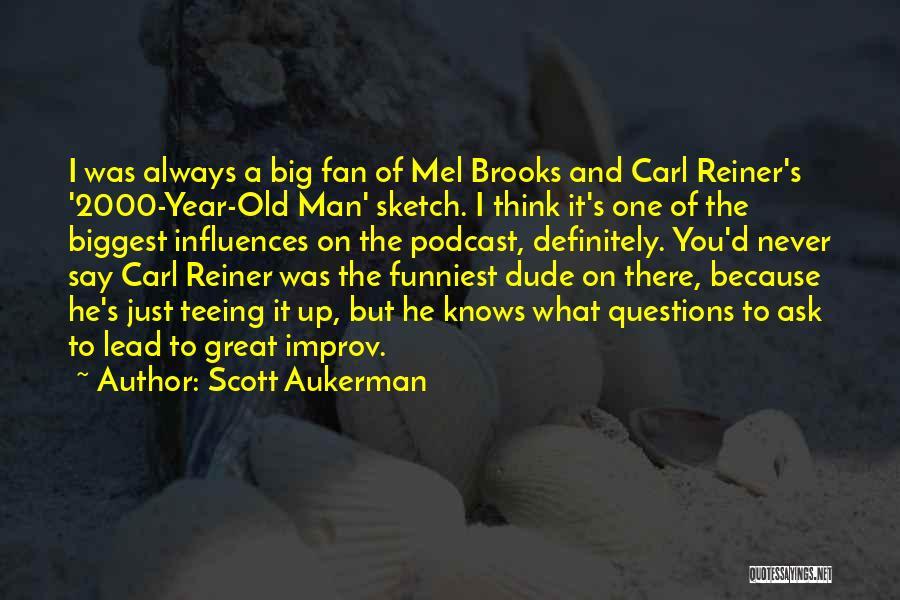 Sketch Quotes By Scott Aukerman