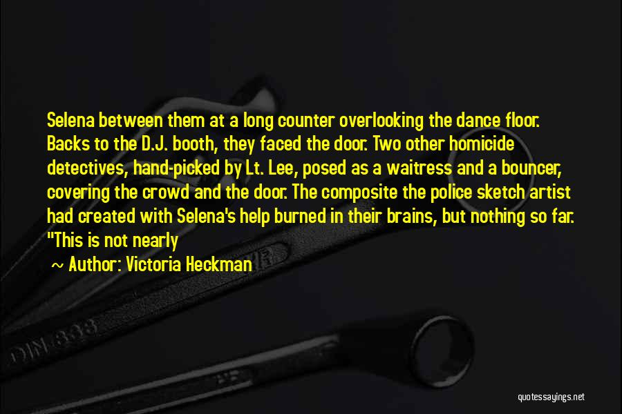 Sketch Quotes By Victoria Heckman
