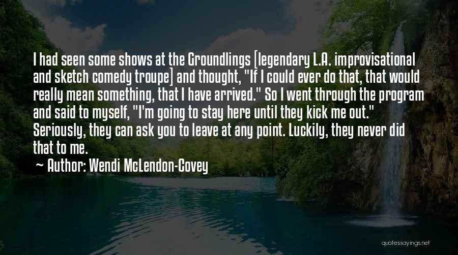 Sketch Quotes By Wendi McLendon-Covey