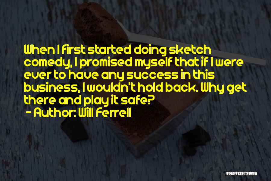 Sketch Quotes By Will Ferrell