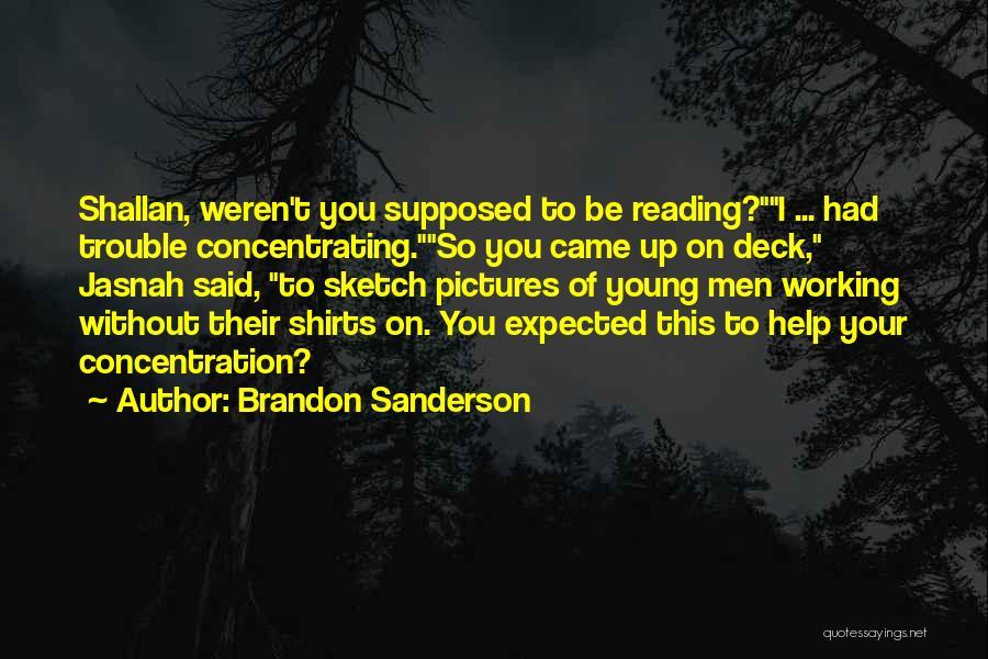 Sketch Yourself Quotes By Brandon Sanderson