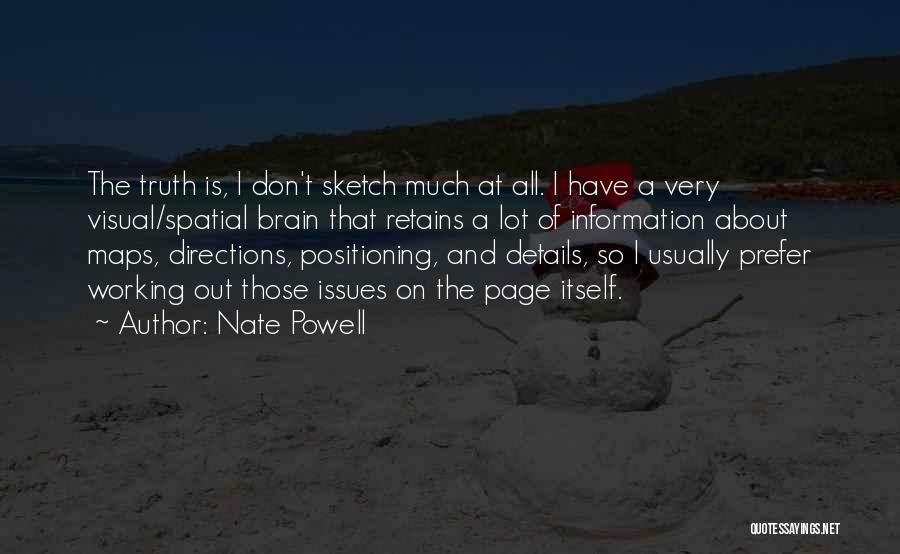 Sketch Yourself Quotes By Nate Powell