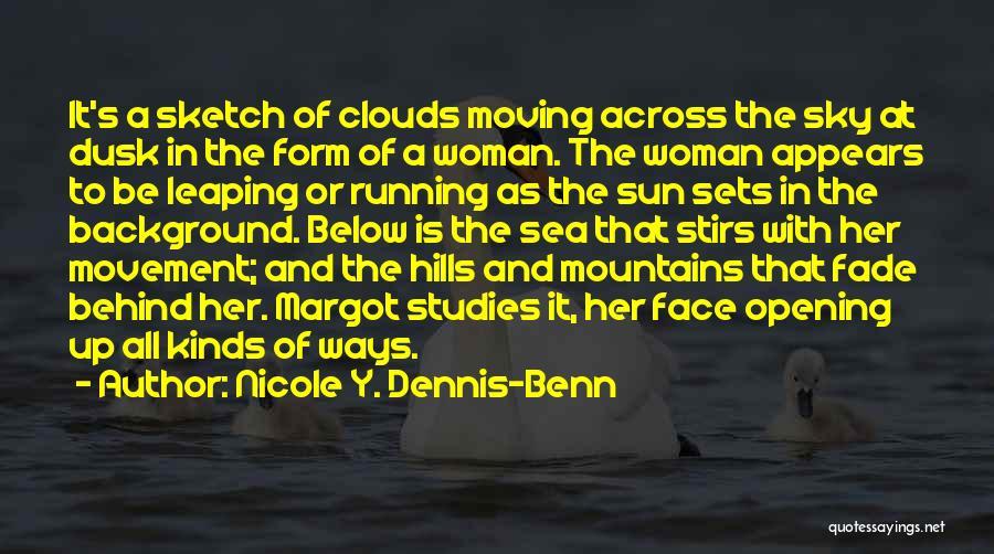 Sketch Yourself Quotes By Nicole Y. Dennis-Benn