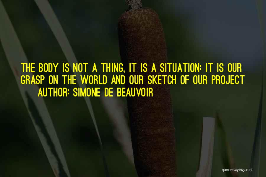 Sketch Yourself Quotes By Simone De Beauvoir