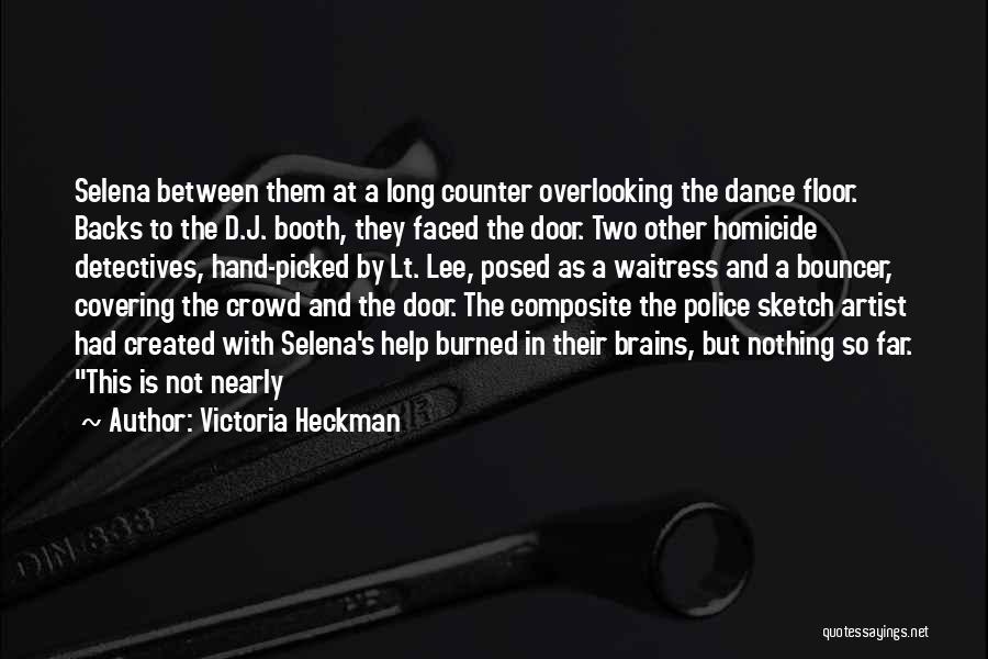 Sketch Yourself Quotes By Victoria Heckman