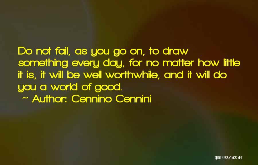 Sketching Quotes By Cennino Cennini